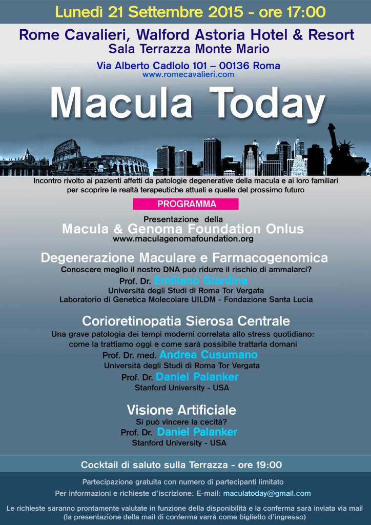 Macula Today: Incontro rivolto ai pazienti affetti da patologie degenerative della macula e ai loro familiari per scoprire le realtà terapeutiche attuali e quelle del prossimo futuro.