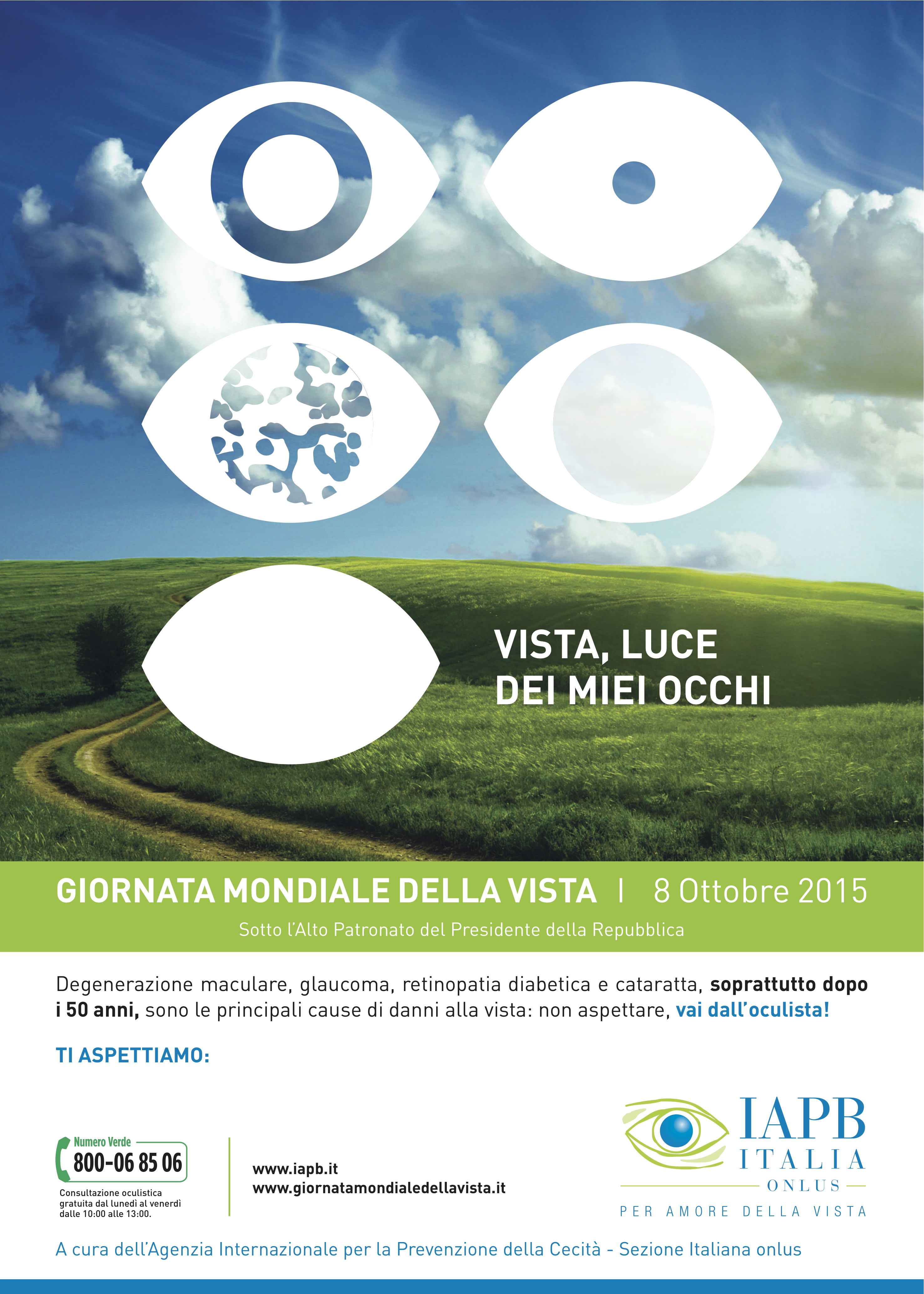 8 OTTOBRE 2015: Macula & Genoma Foundation ONLUS insieme a IAPB per la Giornata Mondiale della Vista